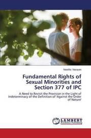 Fundamental Rights of Sexual Minorities and Section 377 of Ipc by Narayan Nandita