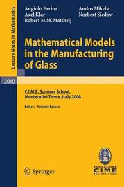Mathematical Models in the Manufacturing of Glass by Angiolo Farina