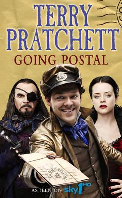 Going Postal (Discworld - Moist von Lipwig) (TV tie-in cover) by Terry Pratchett
