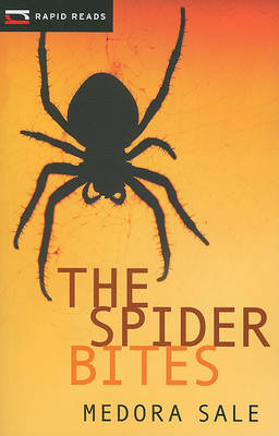 The Spider Bites by Medora Sale