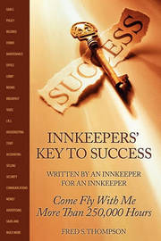 Innkeepers' Key to Success by Fred S Thompson