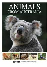 Animals from Australia by My Ebook Publishing House