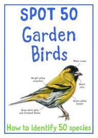 Spot 50 Garden Birds by Camilla de la Bedoyere image