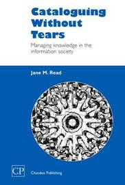 Cataloguing Without Tears by Jane Read image