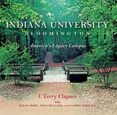 Indiana University Bloomington by J Terry Clapacs
