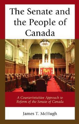 The Senate and the People of Canada by James T McHugh image