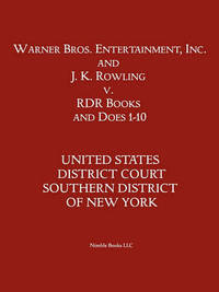 Warner Bros. Entertainment, Inc. & J. K. Rowling V. Rdr Books and 10 Does by District Court Sdny Us District Court Sdny image