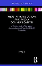 Health Translation and Media Communication by Meng Ji