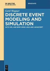 Discrete Event Modeling and Simulation by Gerd Wagner