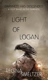 Light of Logan by Regina Smeltzer