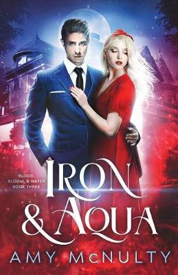 Iron & Aqua by Amy McNulty