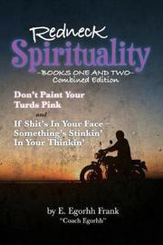 Redneck Spirituality by Edmond Egorhh Frank