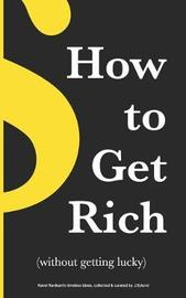 How to Get Rich by Jesper Bylund
