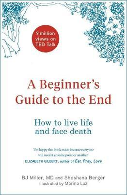 A Beginner's Guide to the End by Shoshana Berger