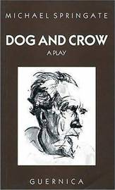 Dog and Crow by Michael Springate image
