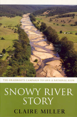 Snowy River Story by Claire Miller image