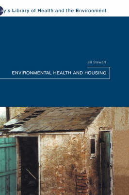 Environmental Health and Housing by Jill Stewart