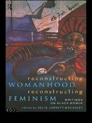 Reconstructing Womanhood, Reconstructing Feminism image