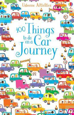 100 Things To Do On A Car Journey by Various ~ image