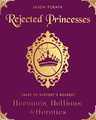 Rejected Princesses by Jason Porath image