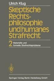 Skeptische Rechtsphilosophie Und Humanes Strafrecht by U Klug