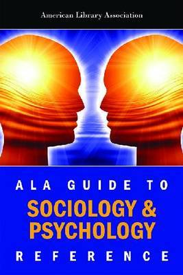 ALA Guide to Sociology and Psychology Reference by American Library Association
