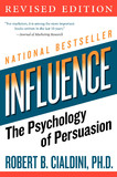Influence: The Psychology of Persuasion (Revised) by Robert B. Cialdini