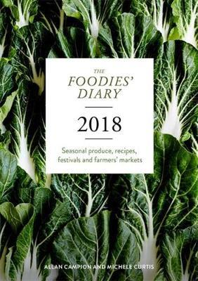 The 2018 Foodies' Diary by Michele Curtis