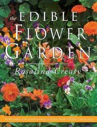 Edible Flower Garden by Rosalind Creasy