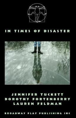 In Times of Disaster by Jennifer Tuckett