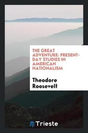 The Great Adventure by Theodore Roosevelt image