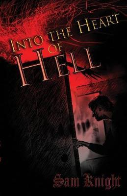 Into the Heart of Hell by Sam Knight image