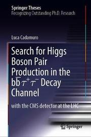 Search for Higgs Boson Pair Production in the bb + - Decay Channel by Luca Cadamuro