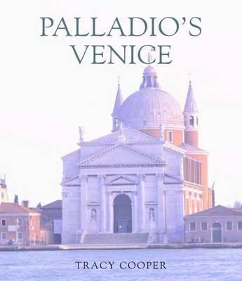 Palladio's Venice by Tracy E. Cooper image