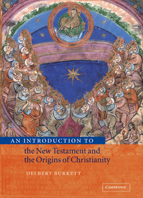 An Introduction to the New Testament and the Origins of Christianity by Delbert Burkett image