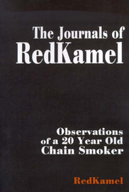 The Journals of RedKamel: Observations of a 20 Year Old Chain Smoker by RedKamel image