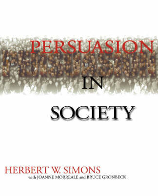 Persuasion in Society by Herbert W Simons