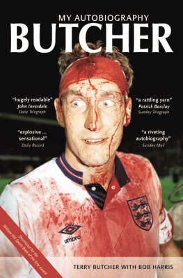 Butcher: My Autobiography by Terry Butcher