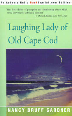Laughing Lady of Old Cape Cod by Nancy Bruff