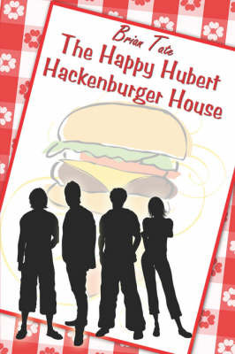 The Happy Hubert Hackenburger House by Brian Tate