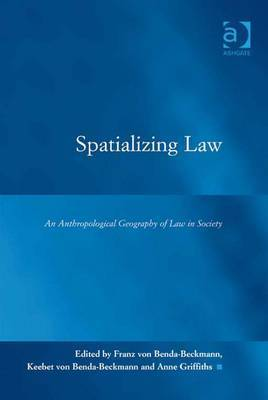Spatialising Law: An Anthropological Geography of Law in Society