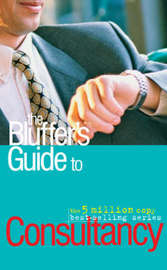 The Bluffer's Guide to Consultancy by Nigel Viney image