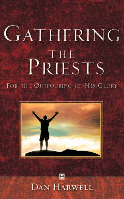 Gathering the Priests by Dan Harwell image