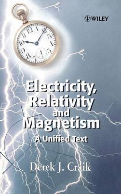 Electricity, Relativity and Magnetism by Derek J. Craik image