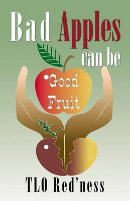 Bad Apples Can Be Good Fruit by Tlo Red'ness image