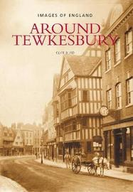 Around Tewkesbury by Cliff Burd image