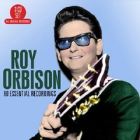 60 Essential Recordings by Roy Orbison