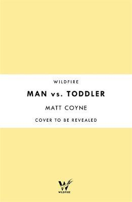Man vs. Toddler by Matt Coyne image