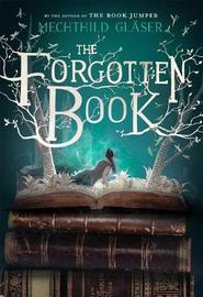 The Forgotten Book by Mechthild Glaser