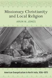 Missionary Christianity and Local Religion by Arun W Jones image